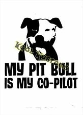 Vinyl Decal Sticker My Pitbull Is My Co-Pilot.Funny.Car Truck Window