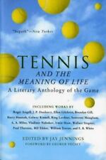 Tennis and the Meaning of Life: A Literary Anthology of the Game (Paperback or S