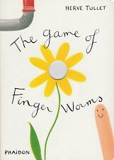 The Game of Finger Worms by Hervé Tullet (2011, Picture Book)
