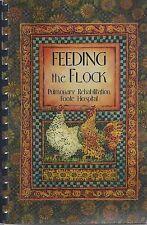 JACKSON MI 2004 FOOTE HOSPITAL PULMONARY REHAB COOK BOOK FEEDING THE FLOCK * ONE