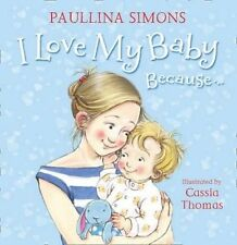 I Love My Baby Because  Pb  BOOK NEW