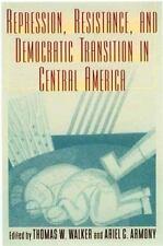 Repression, Resistance, and Democratic Transition in Central America (Latin.