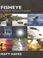HAYES FISHING BOOK FISHEYE A GUIDE TO ANGLING PHOTOGRAPHY jumbo hardback BARGAIN