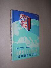 AMSTERDAM. GATEWAY TO EUROPE. W W GUIDE BOOK. 1949. SLIM ILLUSTRATED HARDBACK