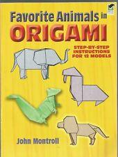 Favorite Animals In Origami John Montroll Paperback 1996