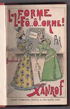 LEON XANROF LA FORME ! ILLUSTRE PAR BOMBLED 1897 HUMOUR LITTERATURE POPULAIRE