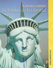 La Estatua de la Libertad (El país de la libertad) (Spanish Edition)-ExLibrary