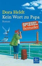 Kein Wort zu Papa von Dora Heldt (2010, Taschenbuch)