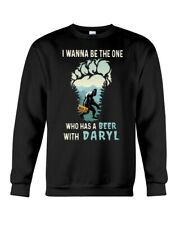 Bigfoot Sasquatch I Wanna Be The One Who Has A Beer With Darryl Sweatshirt