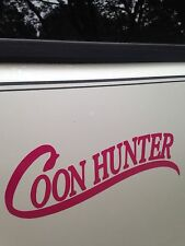 Raccoon Hunt   COOL  Sticker   COON HUNTER in color PINK