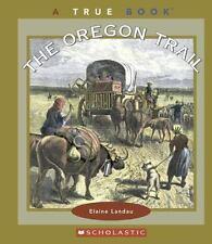 The Oregon Trail (True Books: American History)-ExLibrary