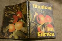 Fachbuch Obstbau im Garten, Obstbaumschnitt, Obstarten, DDR 1981, Veredeln