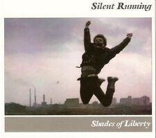 "Silent Running:  ""Shades of Liberty""   + bonustracks  (Digipak-CD)"