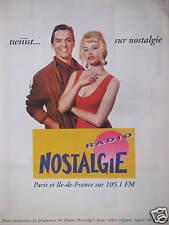 PUBLICITÉ RADIO TWIIIST... SUR NOSTALGIE PARIS ET ILE-DE-FRANCE SUR 105.1 FM