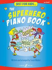 Just For Kids el superhéroe Niños Piano Solo principiante Canciones Faber música Libro