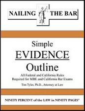 Nailing the Bar Simple Evidence Law Outline by Tim Tyler new paperback book