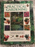 COMPLETE BOOK OF PRACTICAL GARDENING By Peter Mchoy - Hardcover *Mint Condition*
