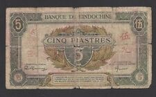 FRENCH INDOCHINA    5 PIASTRES  1942-45  @   @