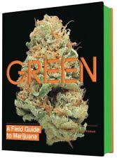 Green : A Field Guide to Marijuana, Hardcover by Michaels, Dan; Christiansen,...