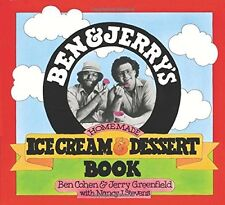 Ben and Jerry's Homemade Ice Cream and Dessert Book, Ben R. Cohen, Jerry Greenfi