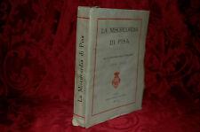 Libro Illustrato Misericordia di Pisa VI Centenario della Fondazione (1330-1930)