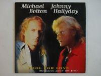 MICHAEL BOLTON / JOHNNY HALLYDAY : FOOL FOR LOVE (REQUIEM) ♦ CD Single ♦