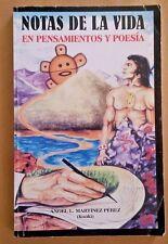 Notas de la vida En Pensamientos y Poesia Angel L. Martinez Perez 2000