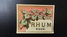 ANCIENNE ETIQUETTE ALCOOL RHUM VIEUX IMPRIMERIE ROUX ST ETIENNE