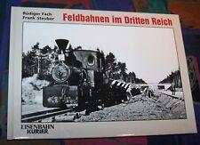 Feldbahnen im Dritten Reich - Eisenbahngeschichte # Eisenbahn-Kurier