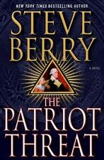 THE PATRIOT THREAT ~ STEVE BERRY ~ 2015 ~ FIRST EDITION ~ 10TH COTTON MALONE!