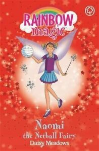 Rainbow Magic Story Book - Sporty Fairies: NAOMI THE NETBALL FAIRY - NEW