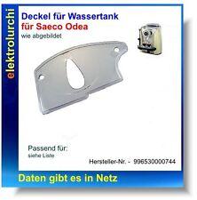 Deckel für Wassertank Saeco Odea, 996530000744, Abdeckung Wassertankdeckel