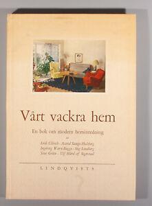 Swedish design Vart Vackra Hem : Modern Heminredning Svenskt Tenn kage 1949
