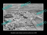 OLD LARGE HISTORIC PHOTO OF DUNDALK LOUTH IRELAND, AERIAL VIEW OF TOWN c1950 1