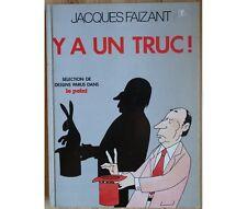 Jacques Faizant - Y a un truc - Sélection de dessins parus dans Le Point - HC nu