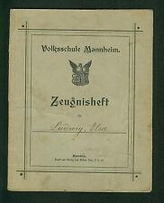 altes Zeugnisheft Volksschule Mannheim 1915 - 1923 Wilh. Wandt Kirchgartenschule