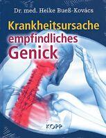 KRANKHEITSURSACHE EMPFINDLICHES GENICK - Dr. med Heike Bueß-Kovacs BUCH - NEU