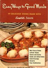 1941 Campbell's Cookbook EASY WAYS TO GOOD MEALS 99 Delicious Dishes Made with C