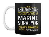 Marine Surveyor Love It Gift Coffee Mug