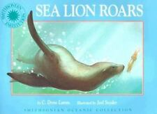 Smithsonian Oceanic Collection: Sea Lion Roars by C. Drew Lamm c1997 VGC HC