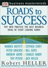Business Masterminds: Roads to Success -- Put Into Practice the Best Business Id