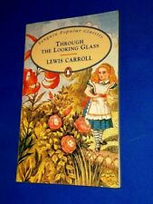 LEWIS CARROLL Alice Through The Looking Glass Penguin Popular Classics BOOK