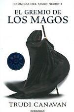 El gremio de los magos (Crónicas del mago negro 1). NUEVO. Envío URGENTE. NOVELA