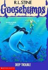 Deep Trouble (Goosebumps (Quality)) by Stine, R. L.