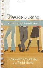 The Unguide to Dating: A He SaidShe Said on Relationships