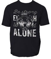 Wolf t shirt be strong animal s-3xl