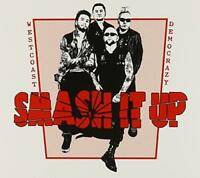 Smash It Up - West Coast Democrazy (NEW CD)