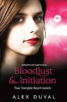 Vampire Beach 2-in-1 bind up Bloodlust & Initiation, Duval, Alex, Very Good Book