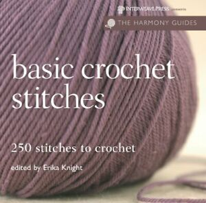 Harmony Guides: Basic Crochet Stitches by Knight, Erika Book The Fast Free