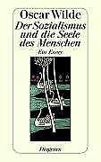 Der Sozialismus und die Seele des Menschen (2004, Taschenbuch)